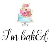 I'm bakEd